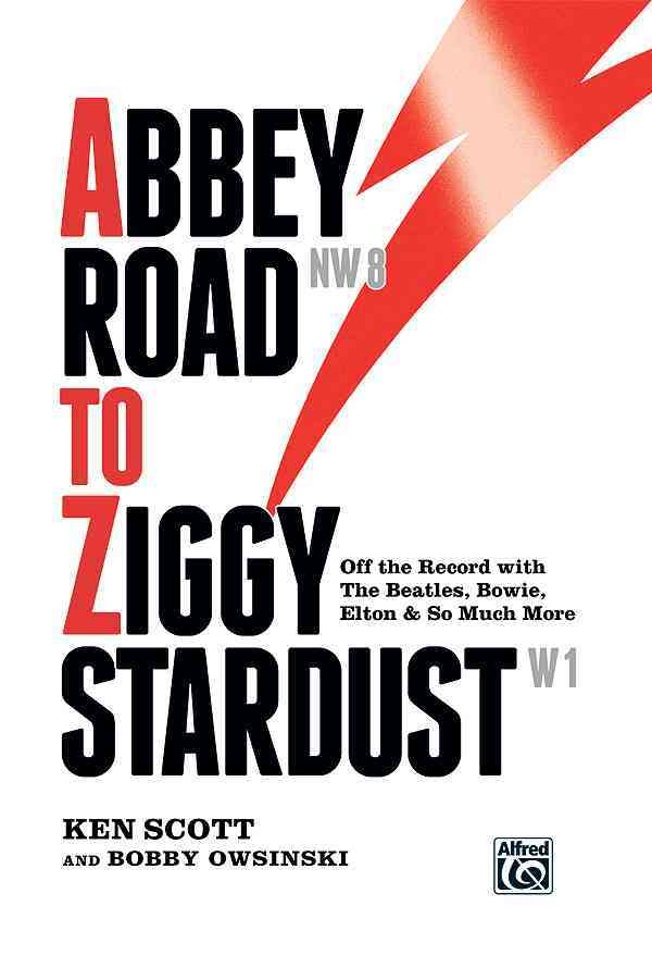 Abbey Road to Ziggy Stardust By Scott, Ken/ Owsinski, Bobby